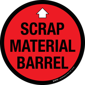 Scrap Material Barrel Floor Sign