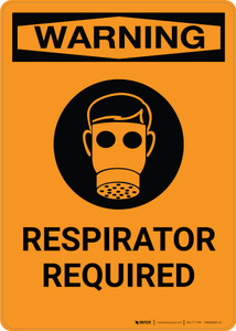 Warning: Respirator Required with Icon - Portrait Wall Sign