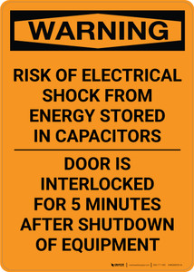 Warning: Risk of Electrical Shock from Stored Energy - Door is Interlocked - Portrait Wall Sign