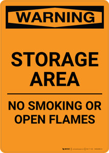 Warning: Storage Area - No Smoking Open Flame - Portrait Wall Sign
