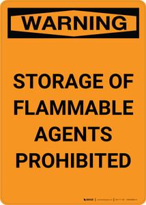 Warning: Storage of Flammable Agents Prohibited - Portrait Wall Sign