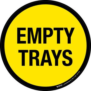 Empty Trays Floor Sign