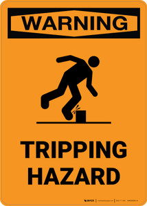 Warning: Tripping Hazard - Portrait Wall Sign