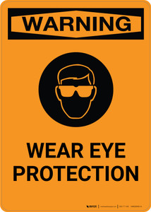 Warning: Wear Eye Protection with Icon - Portrait Wall Sign