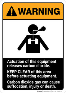 Warning: Actuation Equipment Releases Carbon Dioxide - Keep Clear ANSI - Portrait Wall Sign