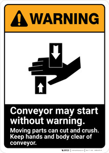 Warning: Conveyor May Start Without Warning ANSI - Portrait Wall Sign