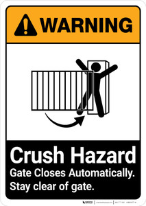 Warning: Crush Hazard Gate Closes Automatically ANSI - Portrait Wall Sign