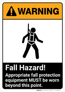 Warning: Fall Hazard - PPE Must be Worn Beyond This Point ANSI - Portrait Wall Sign
