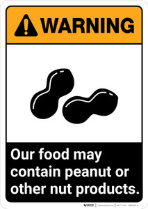 Warning: Food May Contain Peanut Or Nut Products ANSI - Portrait Wall Sign