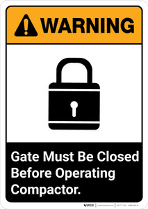 Warning: Gate Must Be Closed Before Operating Compactor ANSI - Portrait Wall Sign
