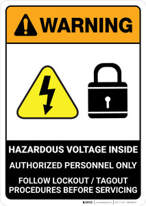 Warning: Hazardous Voltage Inside - Follow Lockout Tagout Procedures ANSI - Portrait Wall Sign