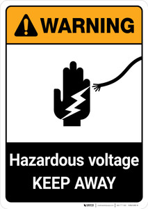 Warning: Hazardous Voltage - Keep Away ANSI - Portrait Wall Sign
