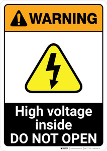 Warning: High Voltage Inside - Do Not Open ANSI - Portrait Wall Sign