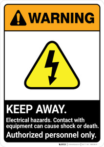 Warning: Keep Away Electrical Hazards Contact Cause Shock ANSI - Portrait Wall Sign