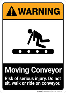 Warning: Moving Conveyor - Risk of Serious Injury ANSI - Portrait Wall Sign