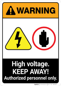Warning: High Voltage - Keep Away - Authorized Personnel Only ANSI - Portrait Wall Sign