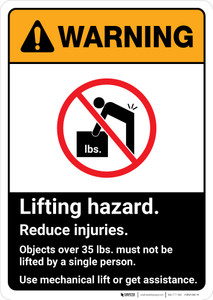 Warning: Lifting Hazard Reduce Injuries ANSI - Portrait Wall Sign