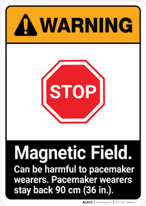 Warning: Magnetic Field Peacemaker Wearers Stay Back ANSI - Portrait Wall Sign