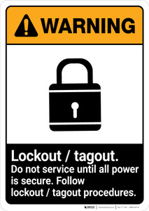 Warning: Lockout Tagout Do Not Service with Graphic ANSI - Portrait Wall Sign