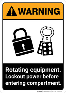 Warning: Rotating Equipment - Lockout Power Before Entering ANSI - Portrait Wall Sign