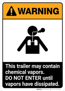 Warning: Trailer May Contain Chemical Vapors ANSI - Portrait Wall Sign