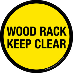 Wood Rack Keep Clear Floor Sign