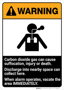 Warning: Carbon Dioxide Causes Suffocation - When Alarm Operates, Vacate Area ANSI - Portrait Wall Sign