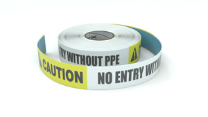Caution: No Entry Without PPE - Inline Printed Floor Marking Tape