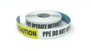 Caution: PPE Do Not Operate Without Eye Protection - Inline Printed Floor Marking Tape