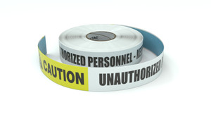 Caution: Unauthorized Personnel Keep Out - Inline Printed Floor Marking Tape