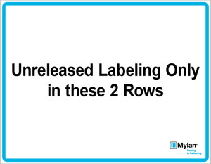 """Wall Sign: (Mylan Logo) Unreleased Labeling Only in These 2 Rows 11""""x14"""" (Mounted on 3mm PVC)"""