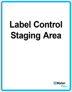 """Wall Sign: (Mylan Logo) Label Control Staging Area 11""""x14"""" (Mounted on 3mm PVC)"""