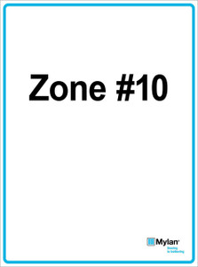"""Wall Sign: (Mylan Logo) Zone #10 15""""x20"""" (Mounted on 3mm PVC) Double Sided"""
