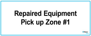 """Wall Sign: (Mylan Logo) Repaired Equipment Pick Up Zone #1 16""""x40"""" (Mounted on 3mm PVC)"""