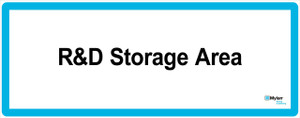 """Wall Sign: (Mylan Logo) R&D Storage Area 16""""x40"""" (Mounted on 3mm PVC)"""