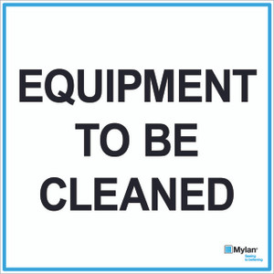 """Wall Sign: (Mylan Logo) Equipment To Be Cleaned 20""""x20"""" (Mounted on 3mm PVC)"""