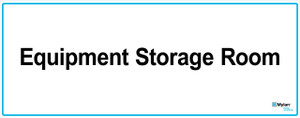 "Wall Sign: (Mylan Logo) Equipment Storage Room 8""x20"" (Mounted on 3mm PVC)"