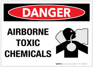 Danger: Airborne Toxic Chemicals - Label