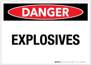 Danger: Explosives Landscape - Label