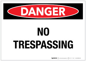 Danger: No Trespassing Landscape - Label
