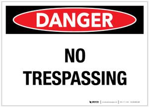 Danger: No Trespassing Landscape - Label