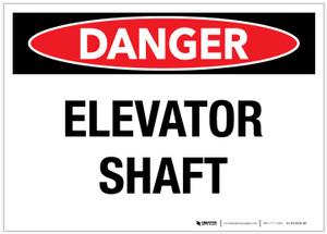 Danger: Elevator Shaft - Label
