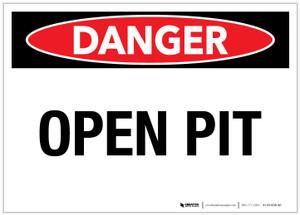Danger: Open Pit - Label