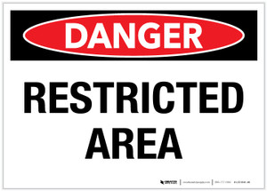 Danger: Restricted Area - Label