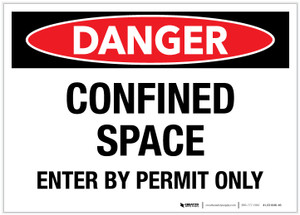 Danger: Confined Space Enter By Permit Only - Label