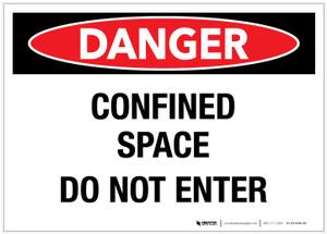Danger: Confined Space - Do Not Enter - Label