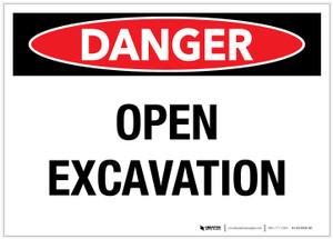 Danger: Open Excavation - Label