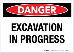 Danger: Excavation in Process - Label