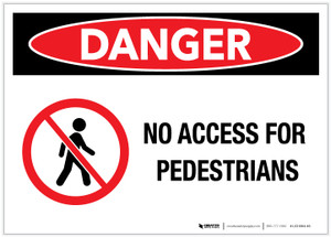 Danger: No Access for Pedestrians - Label