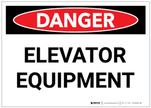 Danger: Elevator Equipment - Label